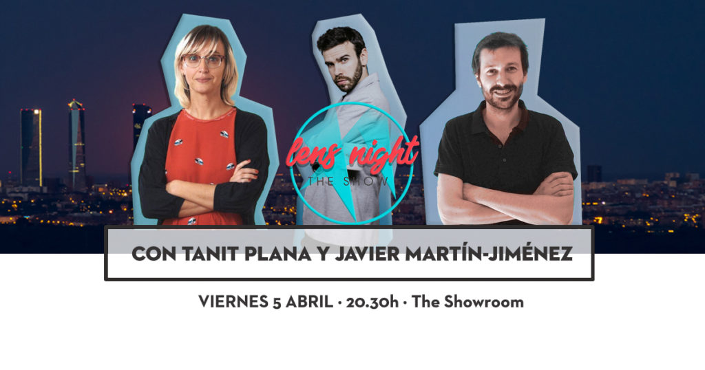 Vuelve LENS Night con Tanit Plana y Javier Martin-Jimenez
